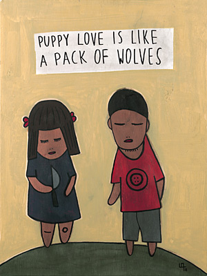 Puppy Love Is Like A Pack Of Wolves